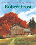 Schmidt, Gary D.: Robert Frost