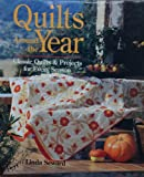 Seward, Linda: Quilts Around the Year: Classic Quilts & Projects for Every Season