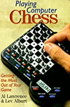 Playing Computer Chess: Getting The Most Out…