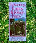 Crandall, Chuck: Flowering, Fruiting & Foliage Vines: A Gardener's Guide