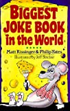Rissinger, Matt: Biggest Joke Book in the World