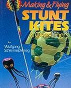 Making & Flying Stunt Kites by Wolfgang…