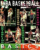 Vancil, Mark: NBA Basketball Basics (Sport)