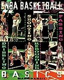 Vancil, Mark: NBA Basketball Basics (Sport)
