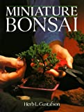 Gustafson, Herb L.: Miniature Bonsai