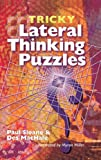 Sloane, Paul: Tricky Lateral Thinking Puzzles