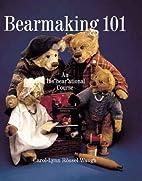 Bearmaking 101: An InsBearAtional Course…