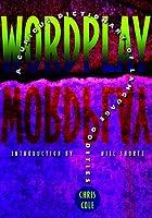 Wordplay: A Curious Dictionary of Language…