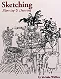 Wiffen, Valerie: Sketching: Planning and Drawing