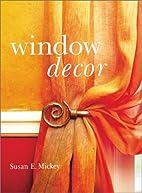 Window Decor by Susan Mickey