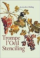Trompe l'Oeil Stenciling by Jocelyn Kerr…