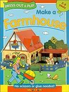Balloon: Make a Farmhouse by Balloon Books