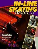 Millar, Cam: In-Line Skating Basics