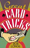 Longe, Bob: Great Card Tricks