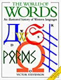 The World of Words An Illustrated History of Western Languages