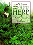 Seitz, Paul: The Complete Herb Gardener