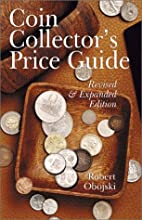 Coin Collector's Price Guide by Robert…
