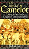 Foss, Michael: The World of Camelot