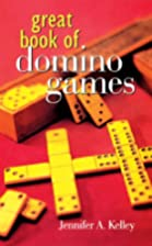 Great book of domino games by Jennifer A.…