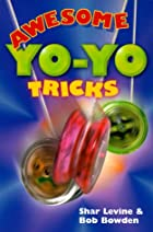 Awesome Yo-Yo Tricks by Shar Levine