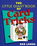 Longe, Bob: The Little Giant Book of Card Tricks