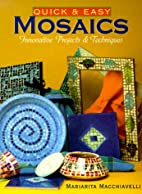 Quick & Easy Mosaics: Innovative Projects &…
