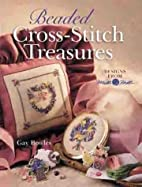 Beaded Cross-Stitch Treasures: Designs from…