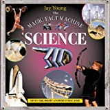 Young, Jay: The Magic Fact Machine: Science: Gives the Right Answer Every Time