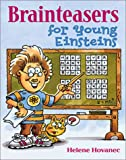 Hovanec, Helene: Brainteasers for Young Einsteins