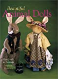 Gourley, Miriam: Beautiful Animal Dolls: Handcrafts to Treasure