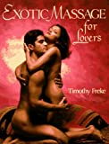 Freke, Timothy: Exotic Massage for Lovers