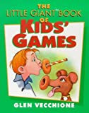 Vecchione, Glen: The Little Giant Book of Kids' Games