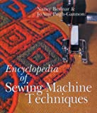 Bednar, Nancy: Encyclopedia of Sewing Machine Techniques