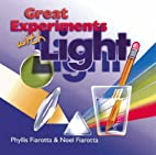 Great Experiments with Light by Phyllis…