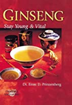 Ginseng: Stay Young And Vital by Ernst…