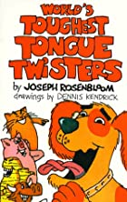 World's Toughest Tongue Twisters by Joseph…