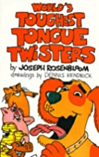 World's Toughest Tongue Twisters by…