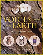 Voices From the Earth: Practical Shamanism…