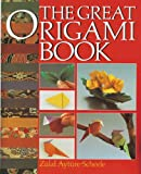 Ayture-Scheele, Zulal: The Great Origami Book