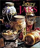 Browning, Marie: Jazzy Jars: Glorious Gift Ideas