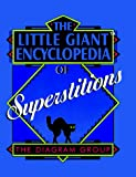 The Diagram Group: The Little Giant Encyclopedia of Superstitions