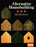 McClintock, Michael: Alternative Housebuilding