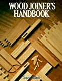 Allen, Sam: Wood Joiner's Handbook