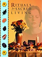 Rituals for Sacred Living by Jane Alexander