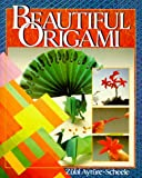 Ayture-Scheele, Zulal: Beautiful Origami