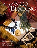 Davis, Jane: Art of Seed Beading