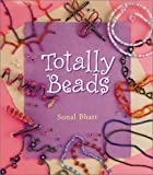 Sonal Bhatt: Totally Beads (Giggle fit)