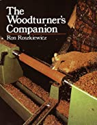 Woodturner's Companion by Ron…