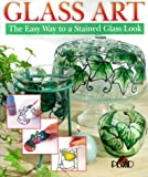 [???]: Glass Art: The Easy Way to a Stained Glass Look