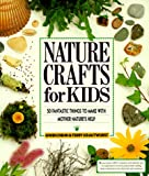 Diehn, Gwen: Nature Crafts for Kids